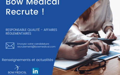 BOW MEDICAL recrute un Responsable Qualité – Affaires Réglementaires